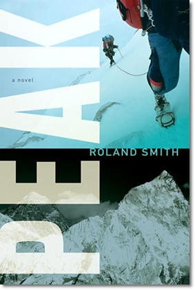 Peak : A novel by Roland Smith
